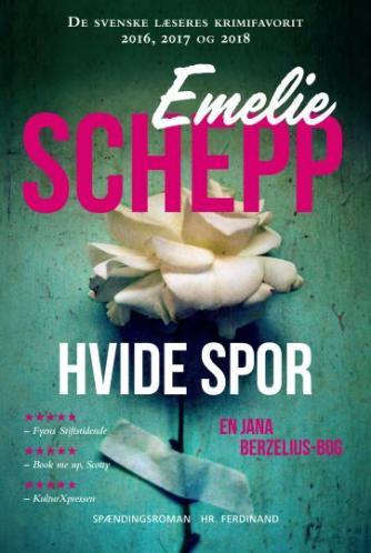 Emelie Schepp (f. 1979): Hvide spor