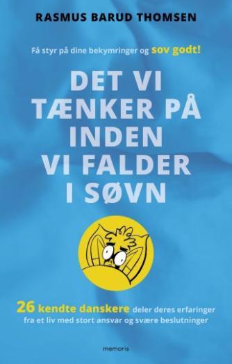 Rasmus Barud Thomsen: Det vi tænker på inden vi falder i søvn