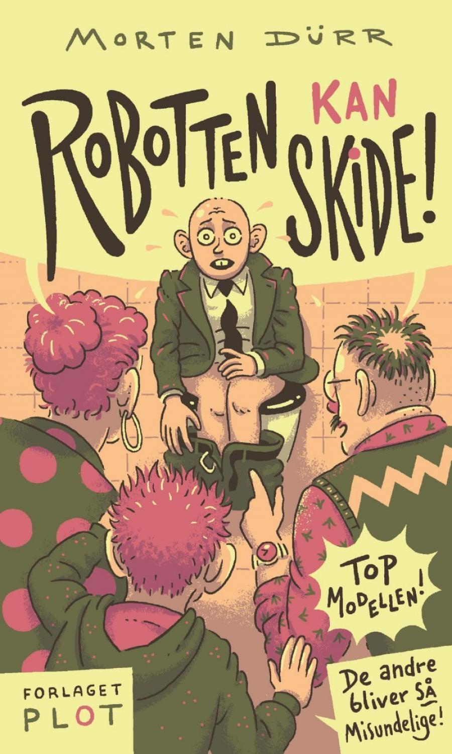 Billede af bogen Robotten kan skide af Morten Dürr