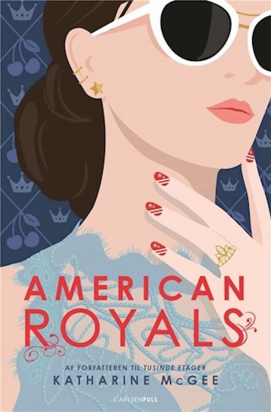 American Royals af Katharine McGee