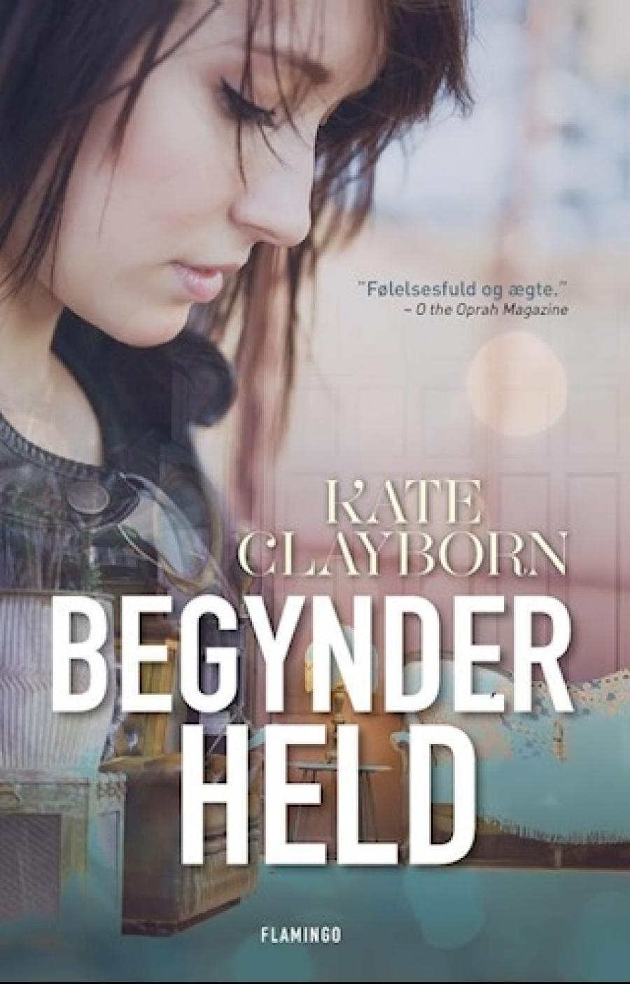 Bogforside: Begynderheld af Kate Clayborn