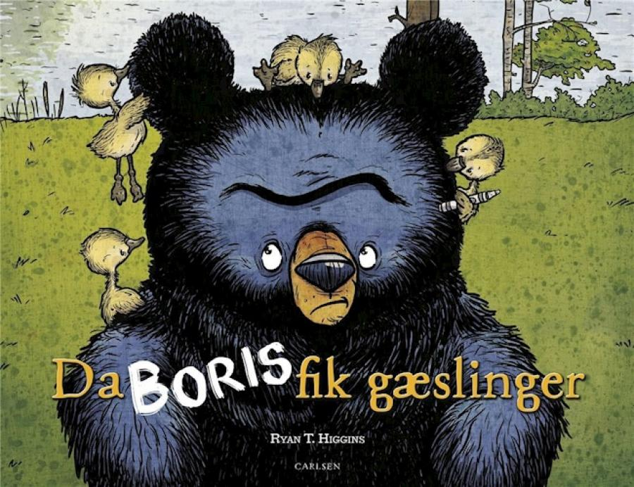 Da Boris fik gæslinger af Ryan T. Higgins