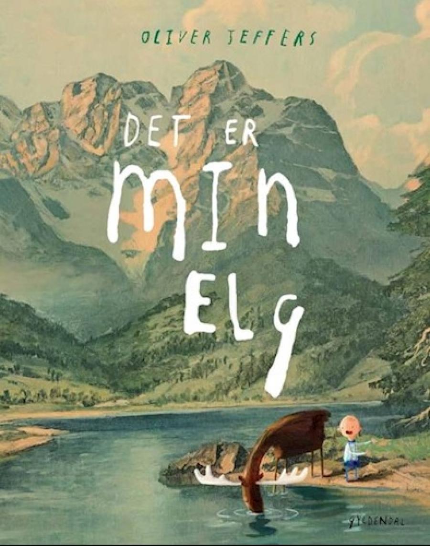 Det er min elg af Oliver Jeffers