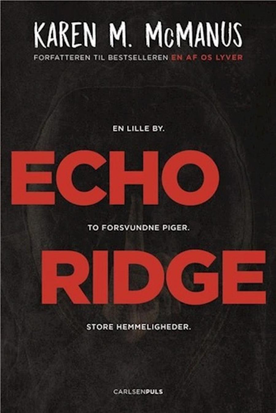 Echo Ridge af Karen M. McManus