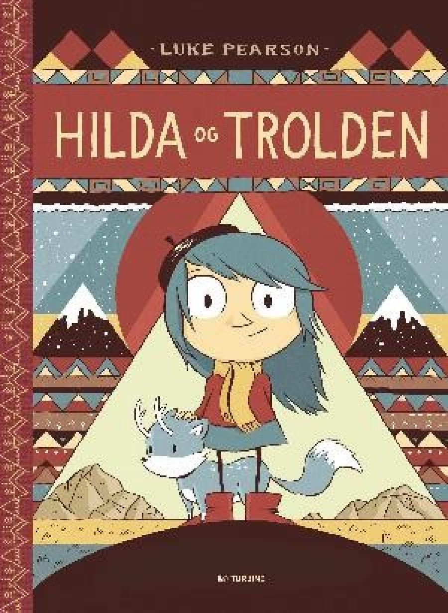 Hilda og trolden af Luke Pearson