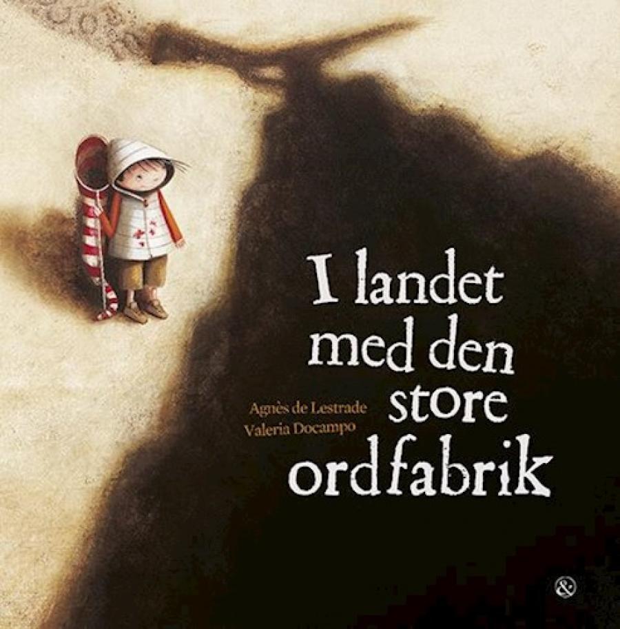 I landet med den store ordfabrik af Agnès De Lestrade