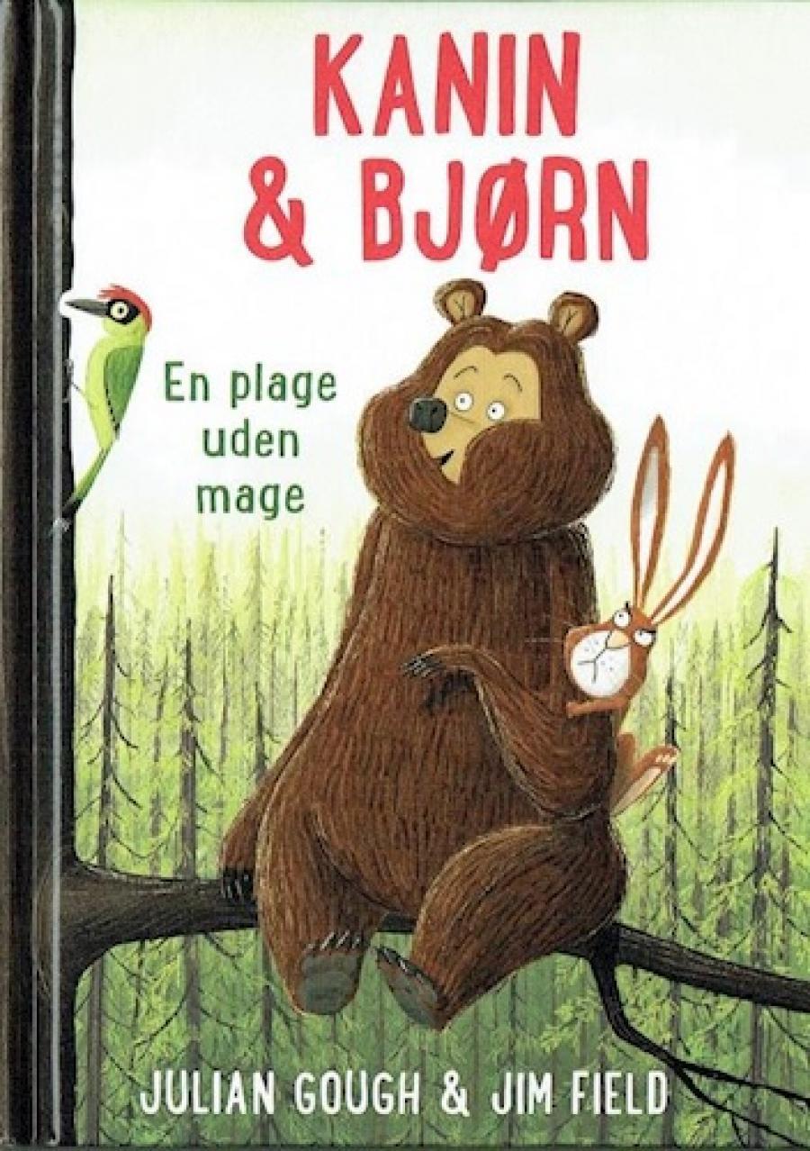 Kanin & Bjørn - en plage uden mage af Julian Gough