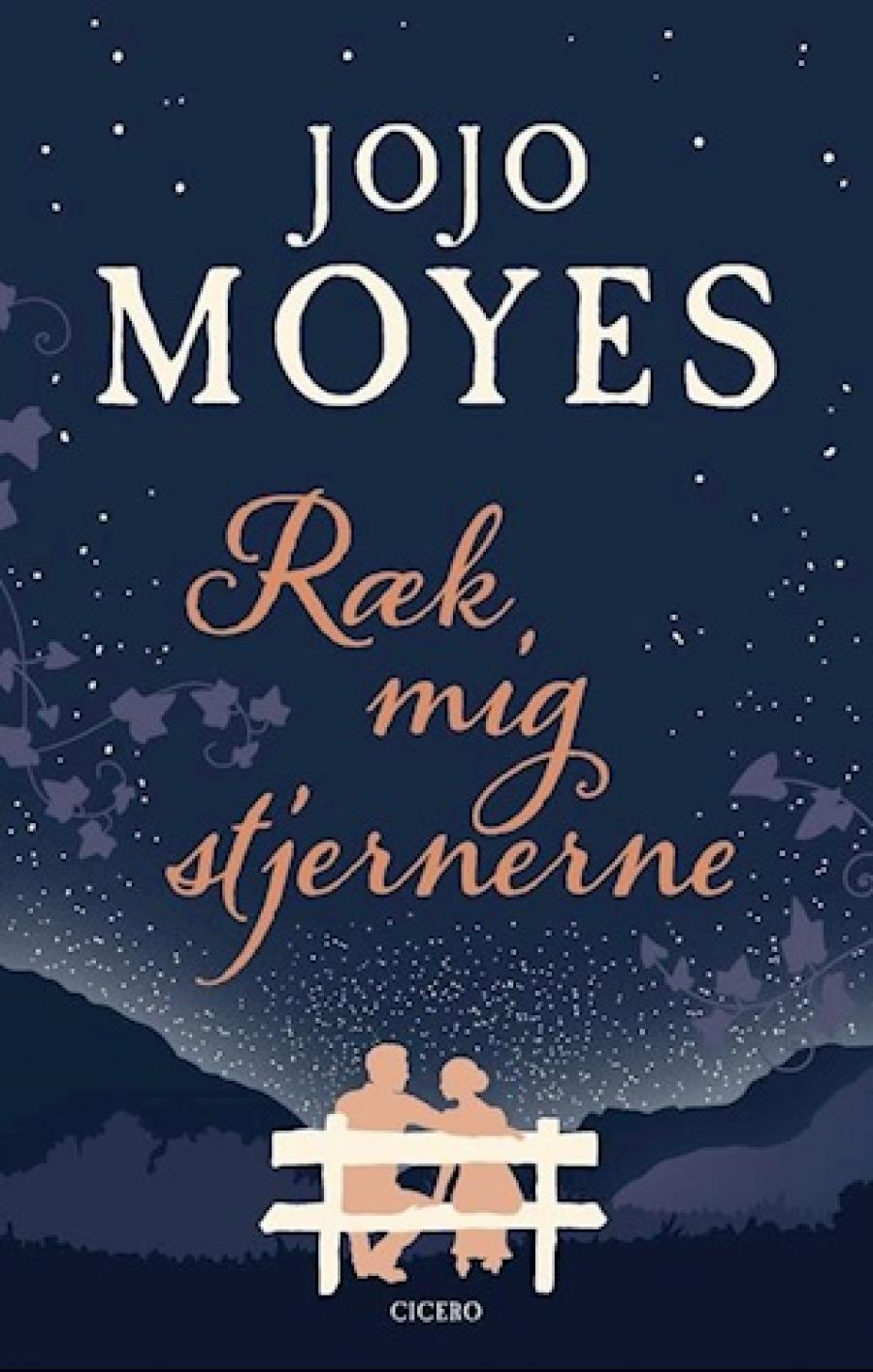 Ræk mig stjernerne af Jojo Moyes