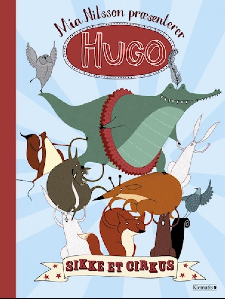 Hugo - sikke et cirkus af Mia Nilsson