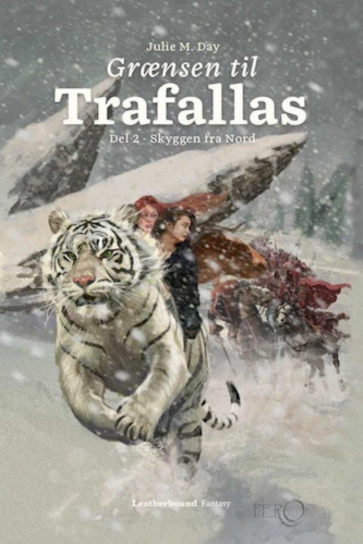Skyggen fra nord - grænsen til Trafallas af Julie M. Day