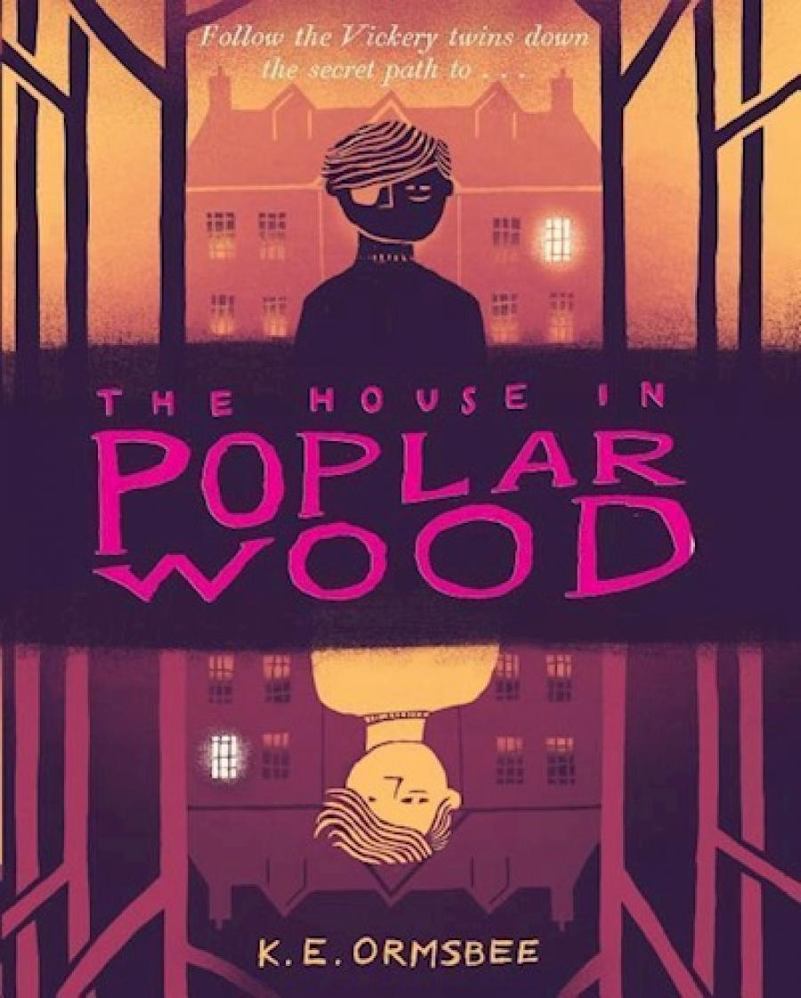 The House in Poplar Wood af Kathryn Ormsbee