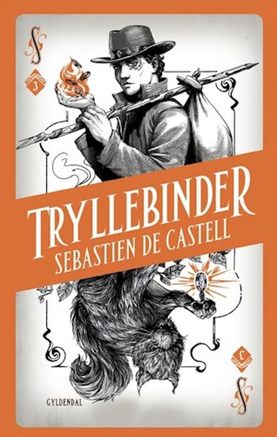Tryllebinder af Sebastian de Castell