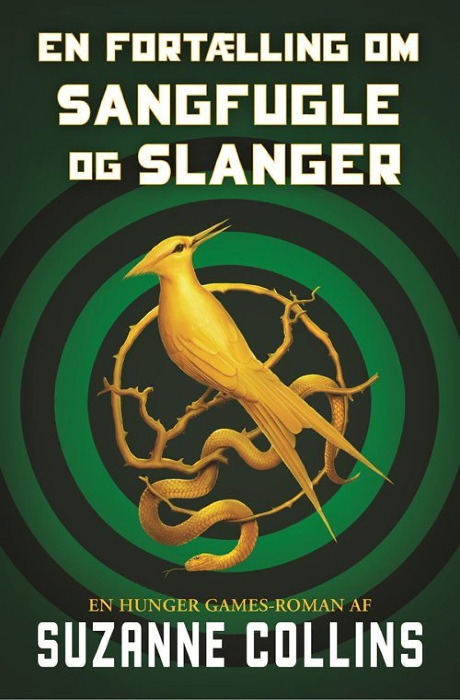 Billede af bogen En fortælling om sangfugle og slanger af Suzanne Collins