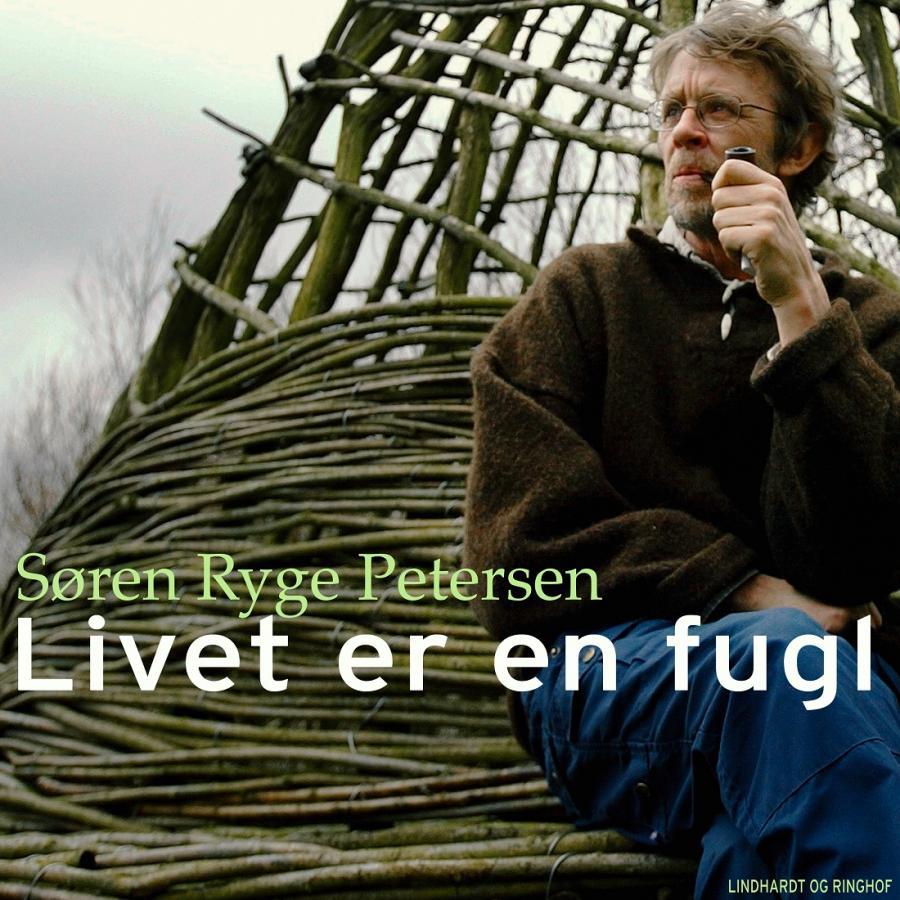 Billede af bogen Livet er en fugl af Søren Ryge
