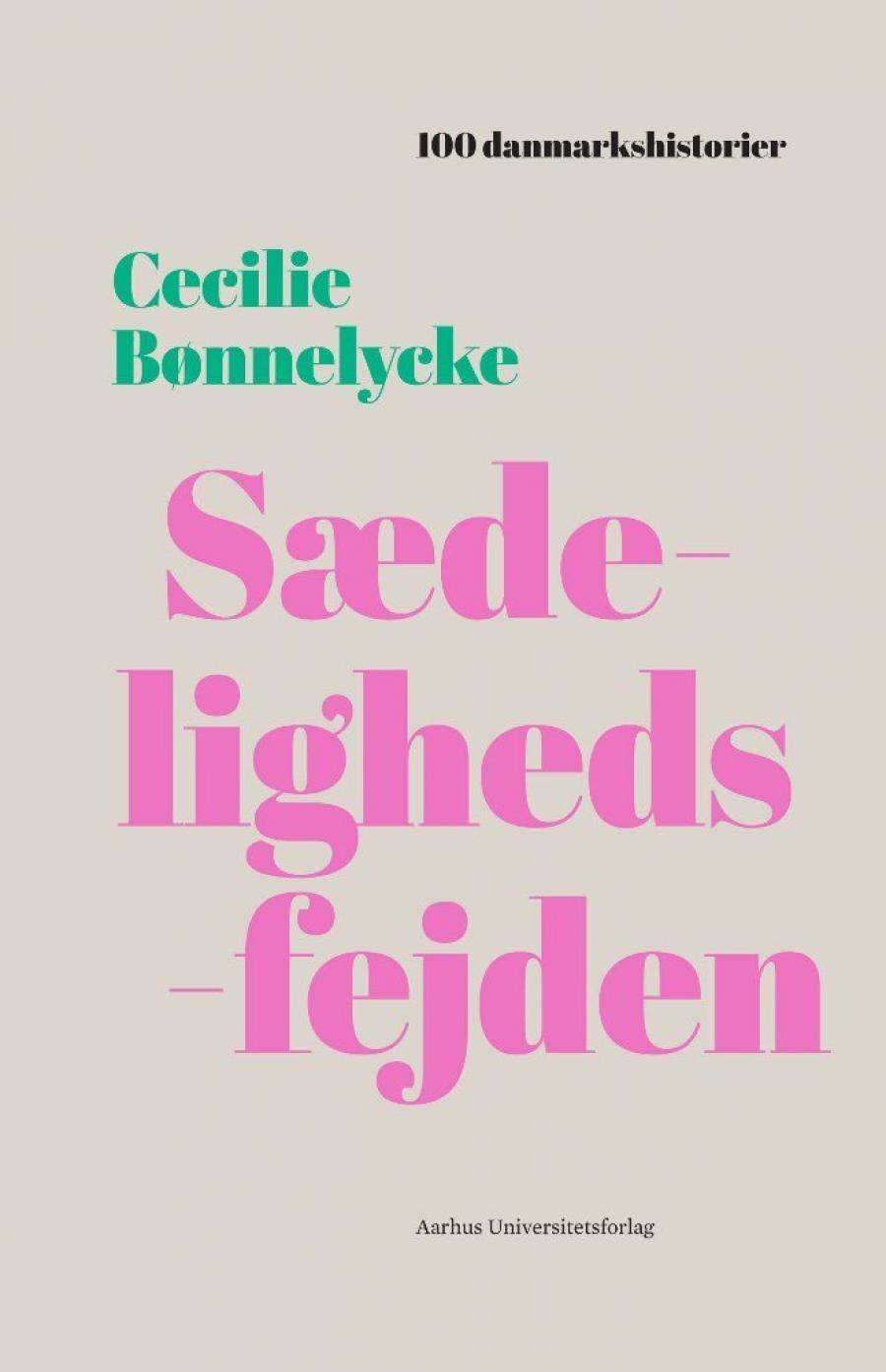 Billede af bogen Sædelighedsfejden af Cecilie Bønnelycke