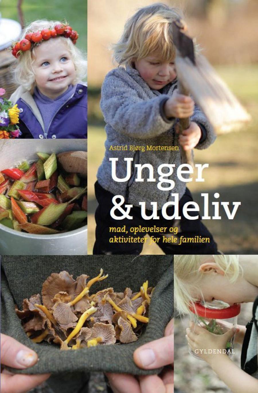 Billede af bogen Unger og udeliv af Astrid Bjørg Mortensen
